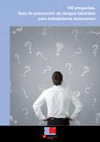100 preguntas. Guía de prevención de riesgos laborales para trabajadores autónomos